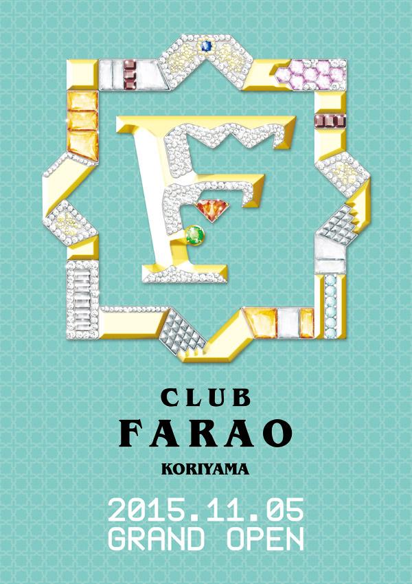 CLUB FARAO KORIYAMA 11.05 GRAND OPEN!